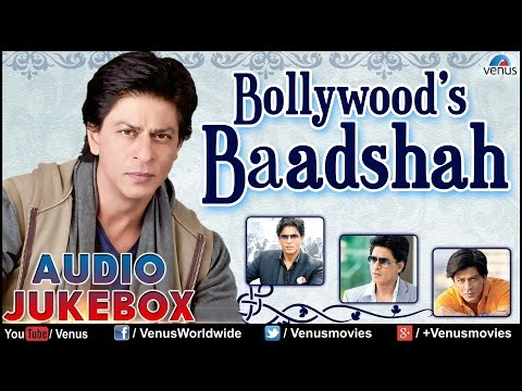 Shahrukh Khan : Bollywoods Baadshah - Blockbuster Hits || Audio...