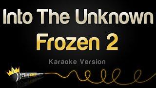 Download lagu Frozen 2 - Into The Unknown (Karaoke Version)