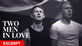 TWO MEN IN LOVE (2016) Choreographed by Paul Malek