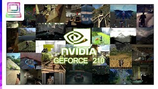 25+ Modern Video Games Running On NVIDIA GeForce 210 (2019)