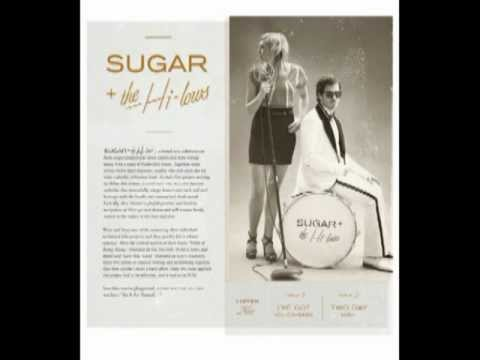 Sugar + The Hi-Lows - Ive Got You Covered