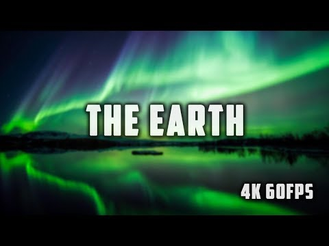 The Earth Ultra HD [4K/60FPS]