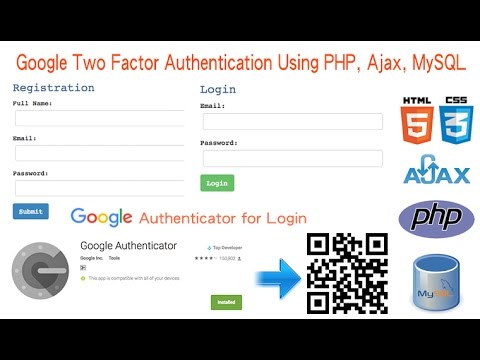 Google Two Factor Authentication Using PHP, Ajax, MySQL