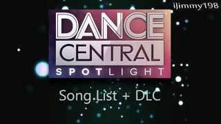 Dance Central Spotlight | Game Song List + DLC List