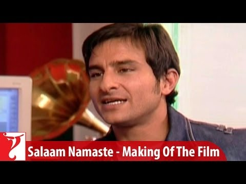Making Of The Film - Part 3 - Salaam Namaste