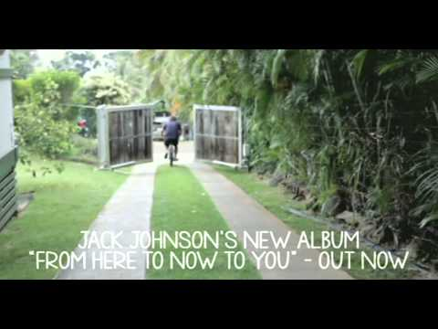 Jack Johnson 'From Here To Now To You' Out Now