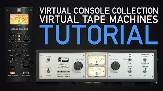 Slate Digital VCC & Virtual Tape Machines Tutorial