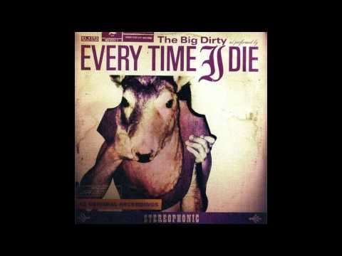 Every Time I Die - Imitation Is The Sincerest Form Of Battery
