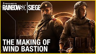 Rainbow Six Siege: The Making of Wind Bastion