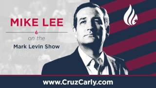 Mike Lee on the Mark Levin Show | #CruzCarly2016 | April 28, 2016