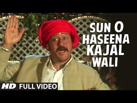 Sun O Haseena Kajal Wali Full HD Song | Sangeet | Jackie Shroff...