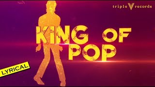 King Of Pop - Tribute to Michael Jackson | Lyric Video | Premgi | Suresh Peters