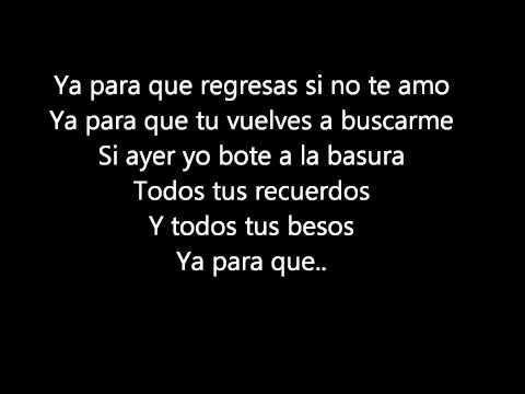 Ya Para Que - Pasabordo (Letra)