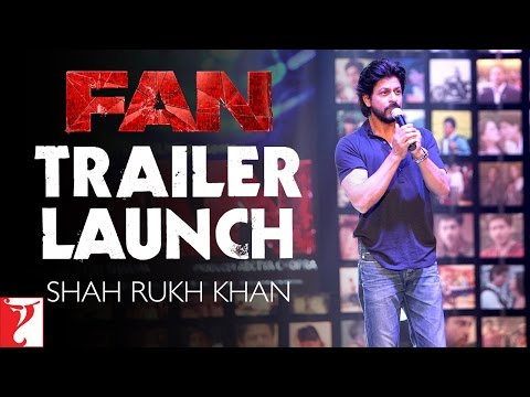 FAN Trailer Launch - With The Fans, By The Fans, For The Fans | Shah Rukh Khan