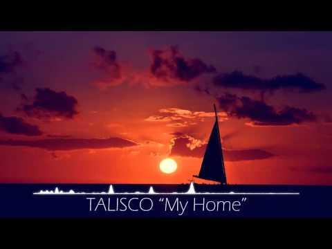 Talisco - My Home