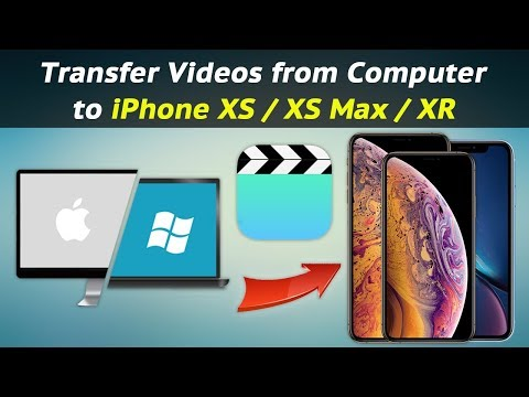 How to Transfer Videos from Computer to iPhone XS / XS Max / XR