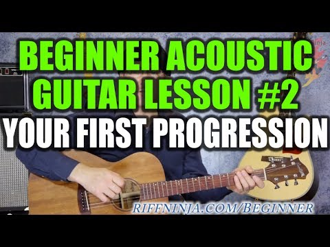 Beginner Acoustic Guitar Lesson #2 - Your First Chord Progression Music Videos