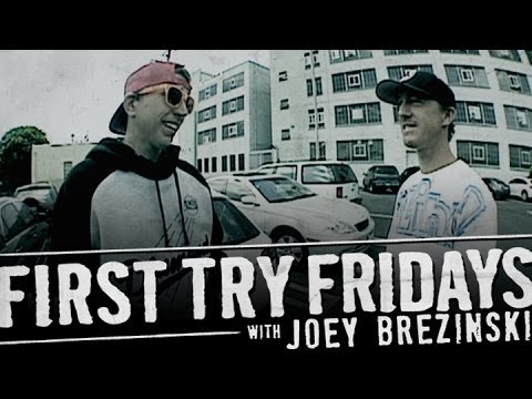 Joey Brezinski - First Try Friday