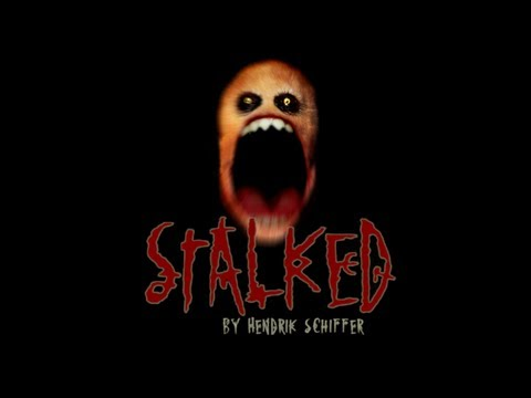 Stalked | ABSOLUTELY TERRIFYING