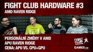 Fight Club Hardware #3: AMD Raven Ridge