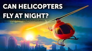 Are Night Flights Allowed for Helicopters?