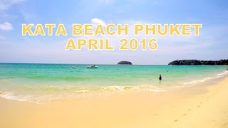 Kata Beach Phuket Thailand April 2016