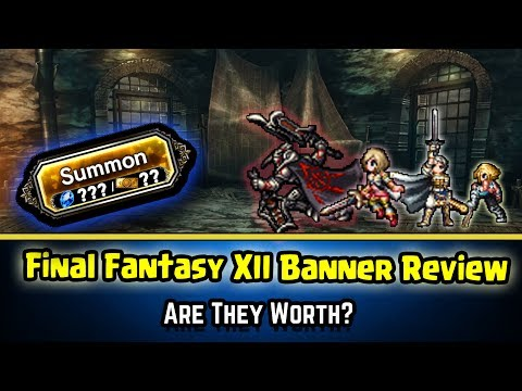 Final Fantasy Brave Exvius - Final Fantasy XII Banner Review!