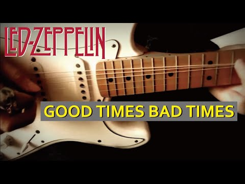 Led Zeppelin - Good Times Bad Times  :by Gaku