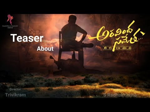 Jr NTR Aravinda Sametha Veera Raghava Movie Teaser About