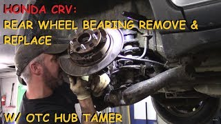 Honda CRV: Rear Wheel Bearing & Other Repairs Part I