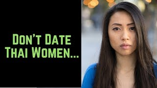 Date Thai Women 12 Reasons NOT To ❤️