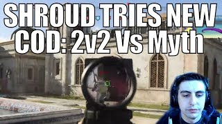 SHROUD ▪ Tries NEW COD:MW 2v2 Vs MYTH! At Multiplayer Reveal Event【Call Of Duty Modern Warfare】