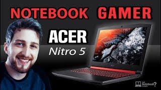 Notebook Acer Gamer Nitro 5 VS Aspire VX5 qual o melhor? Comparativo 2018
