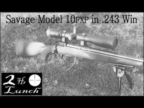 243 Savage 10FXP Setup. Review & Accuracy Testing
