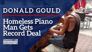 The Story Of Donald Gould The Homeless Piano Player
