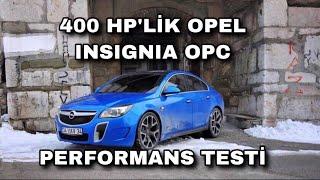 Opel İnsignia OPC 400 HP 0-250 KM/H Hızlanması Ve Max. Hız Testi