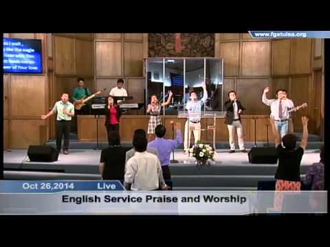Oct 26,2014 Englsih Service Praise and  Worship