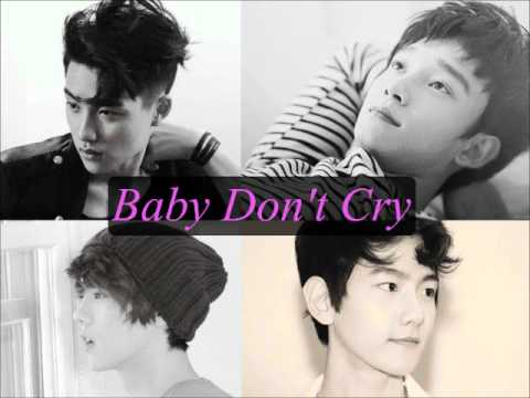 EXO- Baby Don't Cry [Korean+Chinese Audio] Music Videos