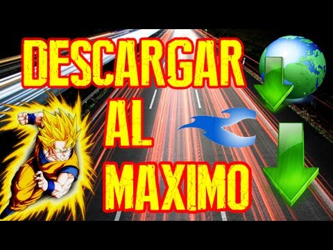 ACELERAR LAS DESCARGAS AL MAXIMO (Mas de 1MB/S)