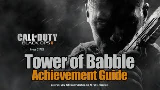 Call Of Duty_ Black Ops 2 - Tower Of Babble Guide