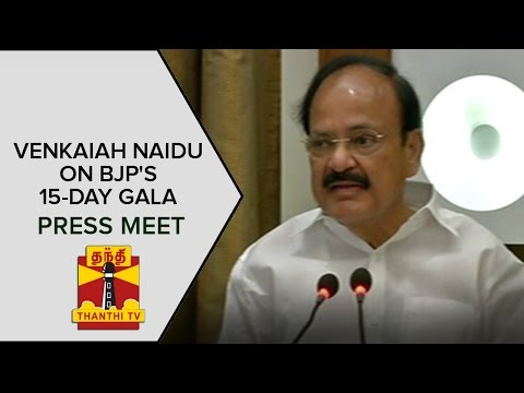 Venkaiah Naidu on BJP's plan for 15-day gala from May 26 | Press Meet | ThanthI TV