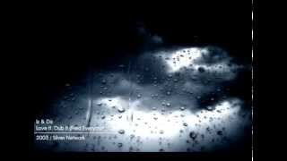 Iz & Diz - Love It, Dub It (Fred Everything Love It Remix It)