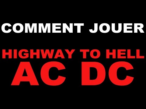 Comment Jouer Highway To Hell - ACDC à La Guitare. DEBUTANT