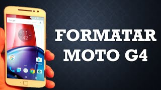 Formatar o Moto G4 | G4 Plus | G4 Play (Hard Reset)