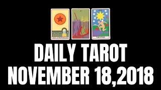 Daily Tarot Reading for November 18, 2018 | Magnetic Tarot