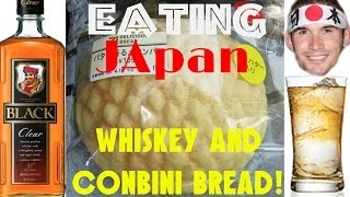 [Eating Japan- Whiskey and Covenient store bread! (?··)_?] Video