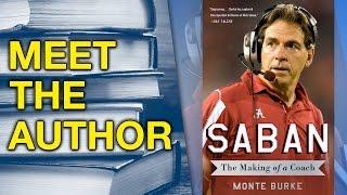 Nick Saban's Recruiting Skills the Real Key to His Football Success Says Author