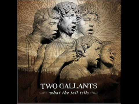 Two Gallants - Some Slender Rest