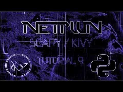 Scapy / Kivy-Tut 9(Using hostnames part 1)