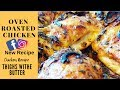 How To Cook Oven Roasted  Chicken Thighs Withe Butter  | Juicy,Tender Chicken